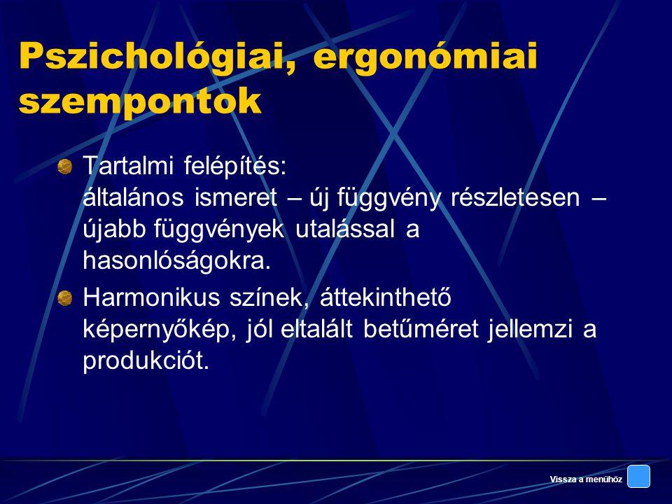 Pszichológiai, ergonómiai szempontok