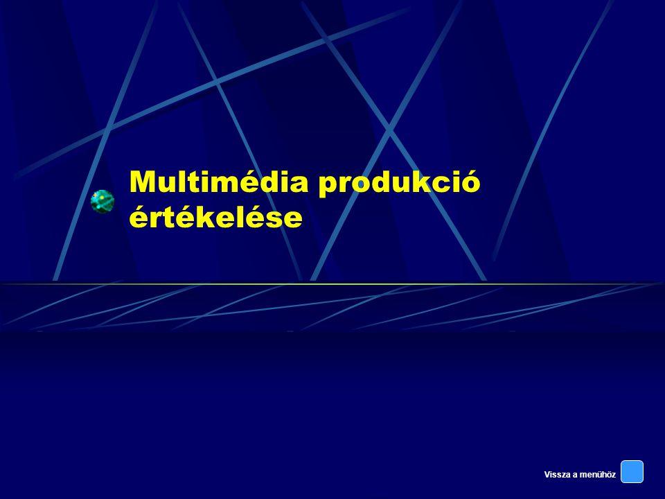 Multimédia produkció értékelése