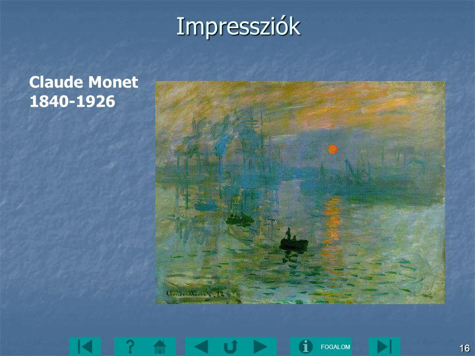 Impressziók Claude Monet 1840-1926