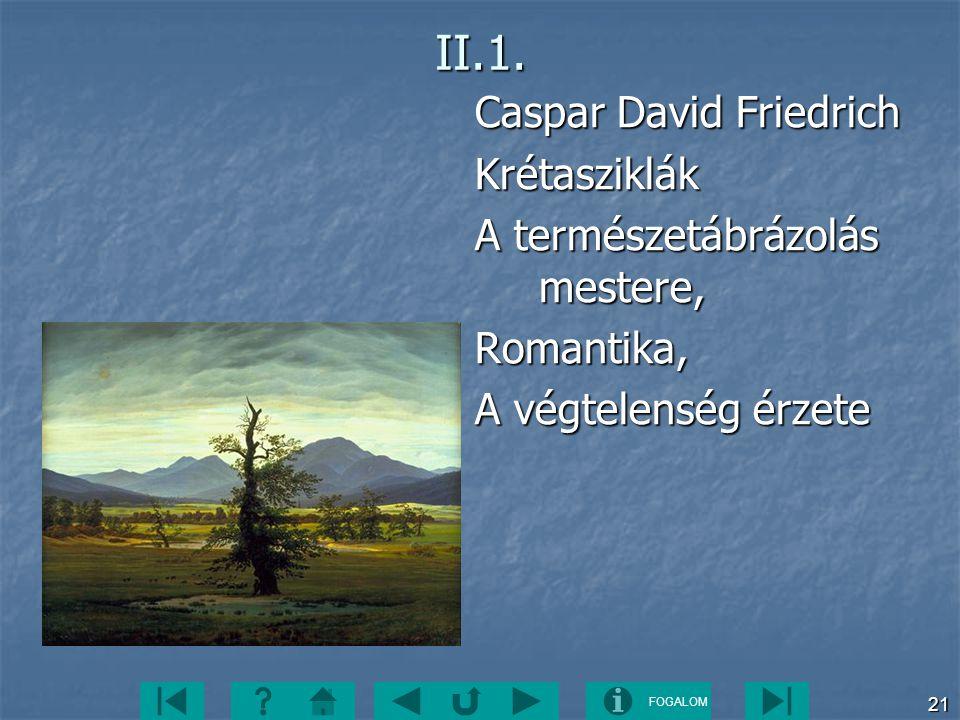 II.1. Caspar David Friedrich Krétasziklák
