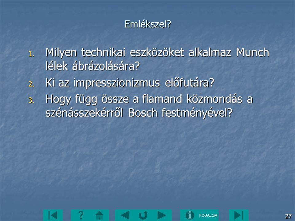 Milyen technikai eszközöket alkalmaz Munch lélek ábrázolására