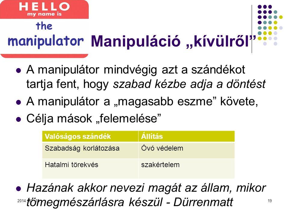 """Manipuláció """"kívülről"""