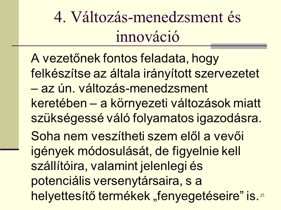 4. Változás-menedzsment és innováció