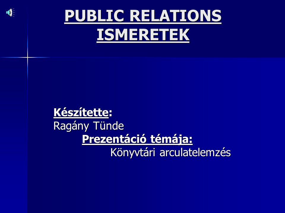 PUBLIC RELATIONS ISMERETEK