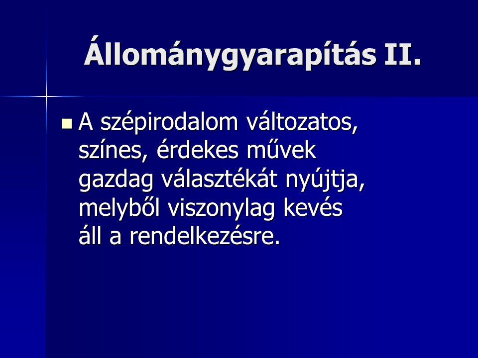 Állománygyarapítás II.