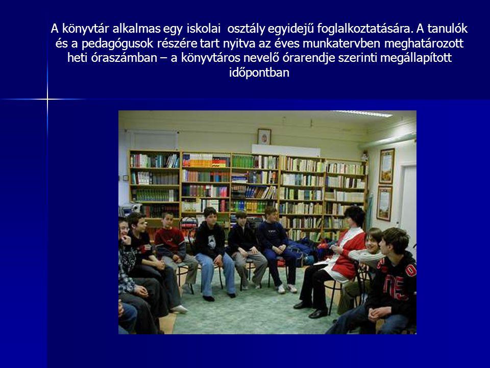A könyvtár alkalmas egy iskolai osztály egyidejű foglalkoztatására