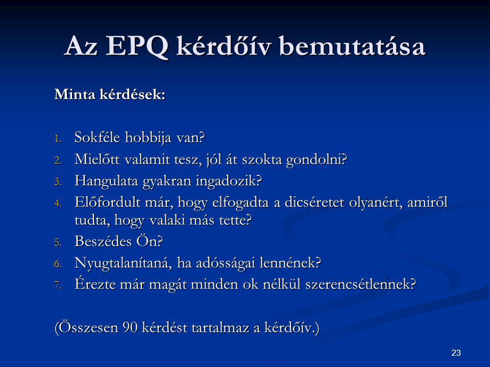 Az EPQ kérdőív bemutatása