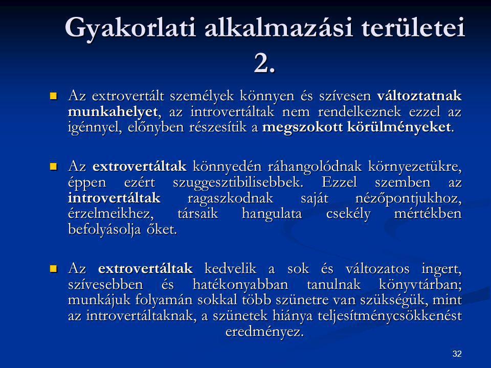 Gyakorlati alkalmazási területei 2.