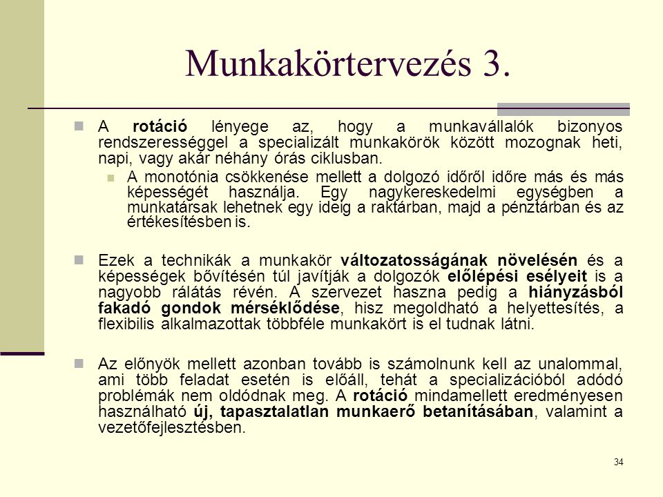 Munkakörtervezés 3.