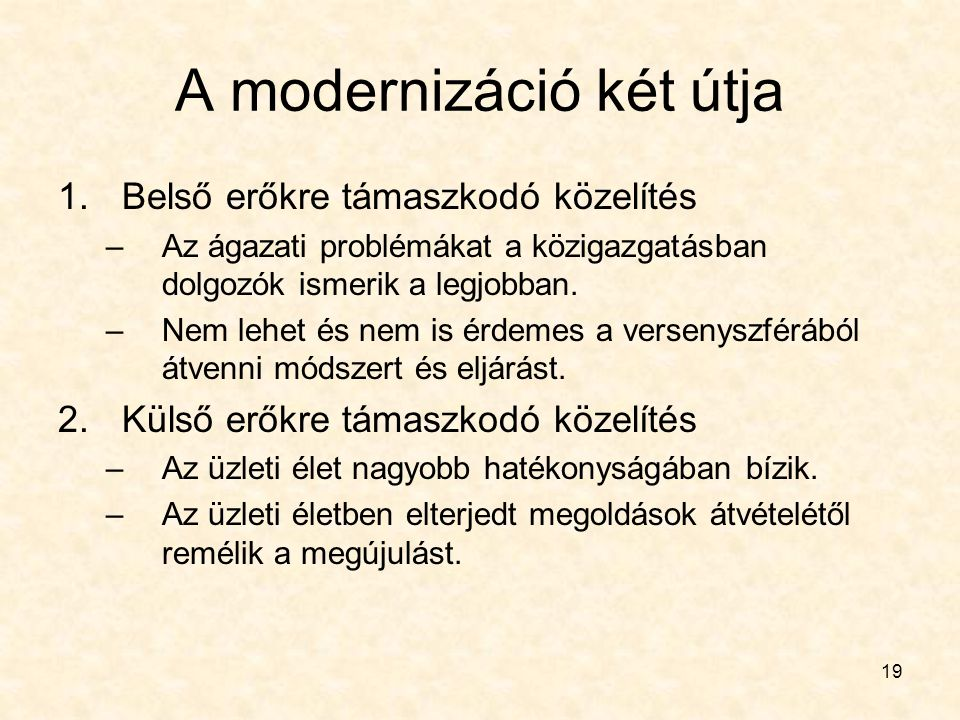 A modernizáció két útja