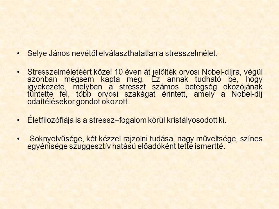 Selye János nevétől elválaszthatatlan a stresszelmélet.