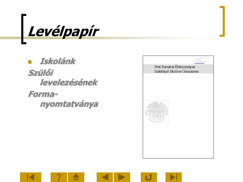 Levélpapír Iskolánk Szülői levelezésének Forma-nyomtatványa