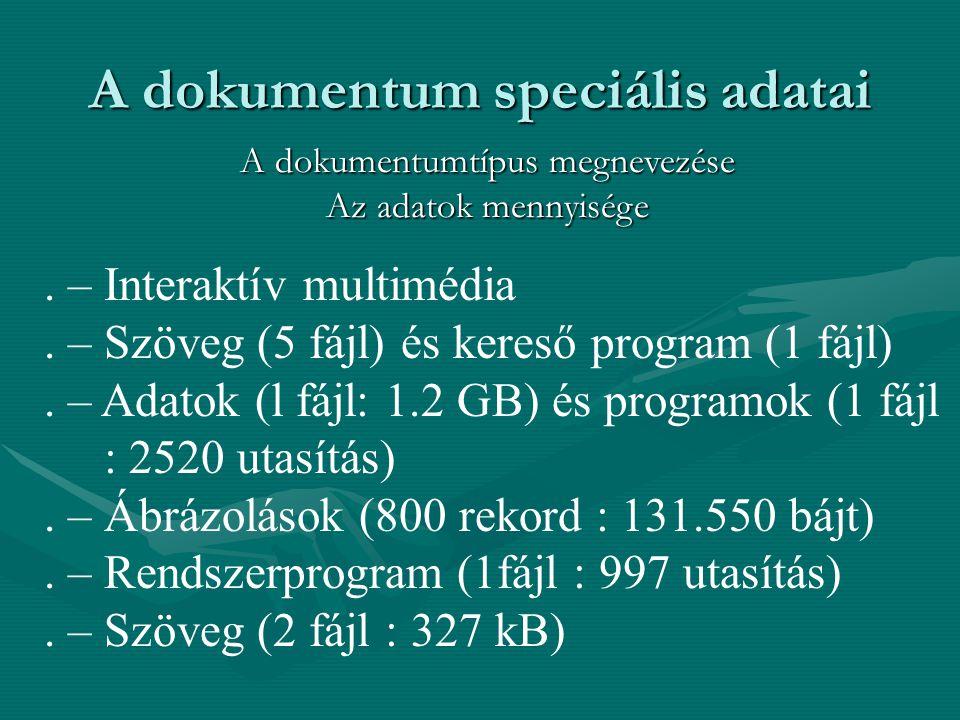 A dokumentum speciális adatai