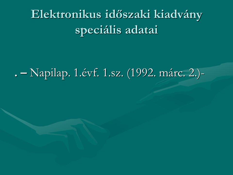 Elektronikus időszaki kiadvány speciális adatai