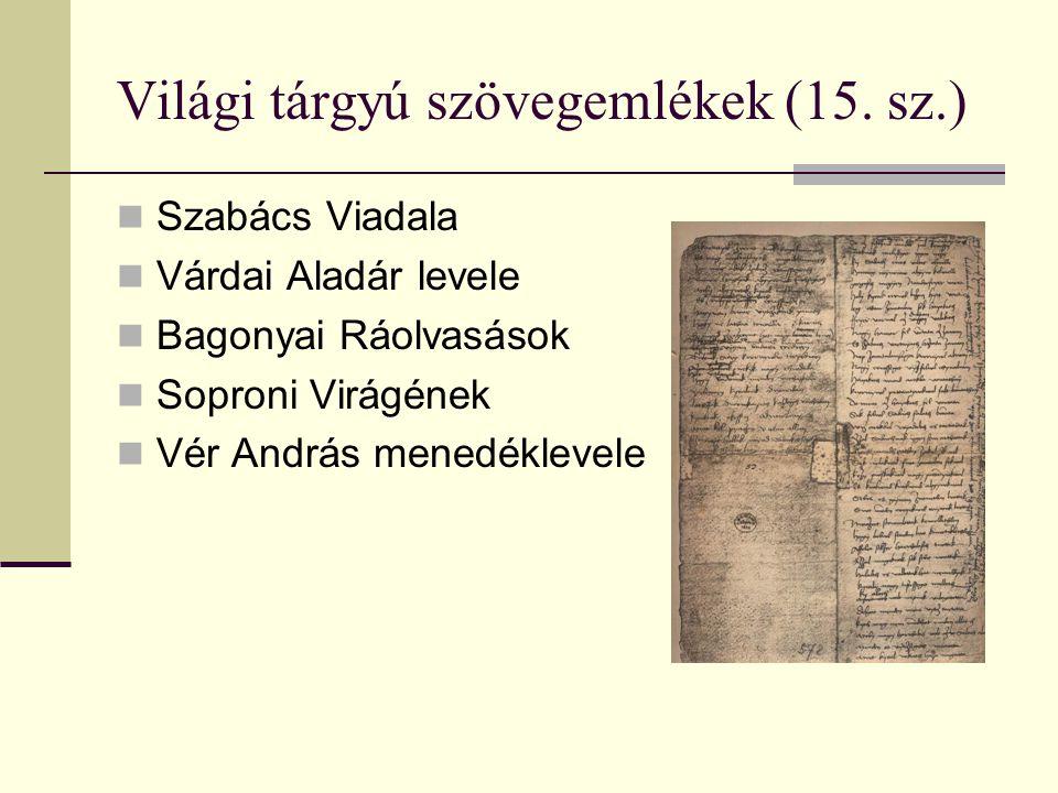 Világi tárgyú szövegemlékek (15. sz.)
