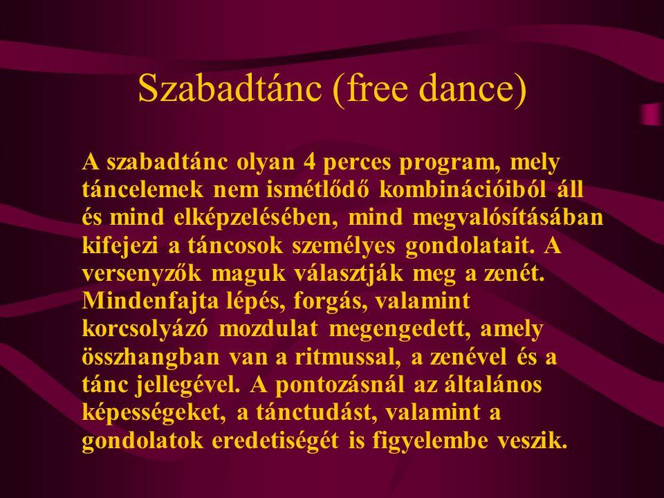 Szabadtánc (free dance)
