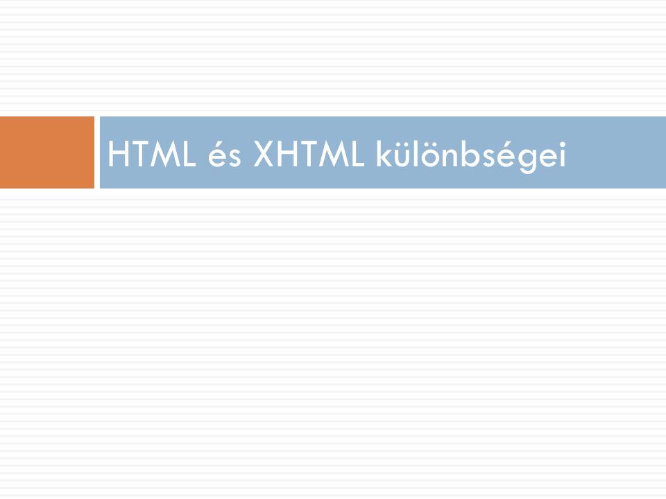HTML és XHTML különbségei