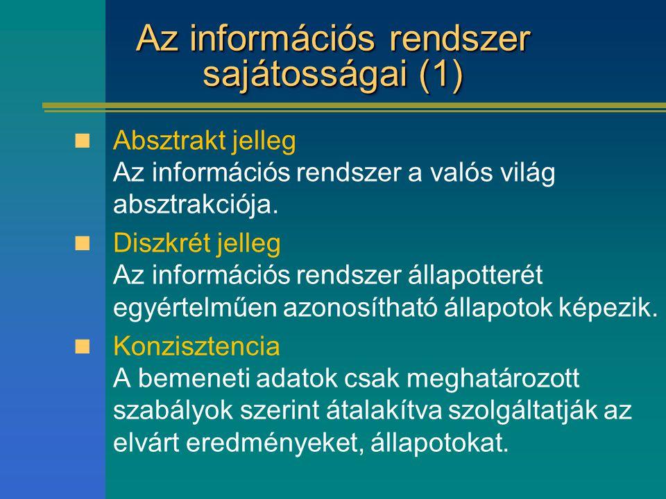 Az információs rendszer sajátosságai (1)
