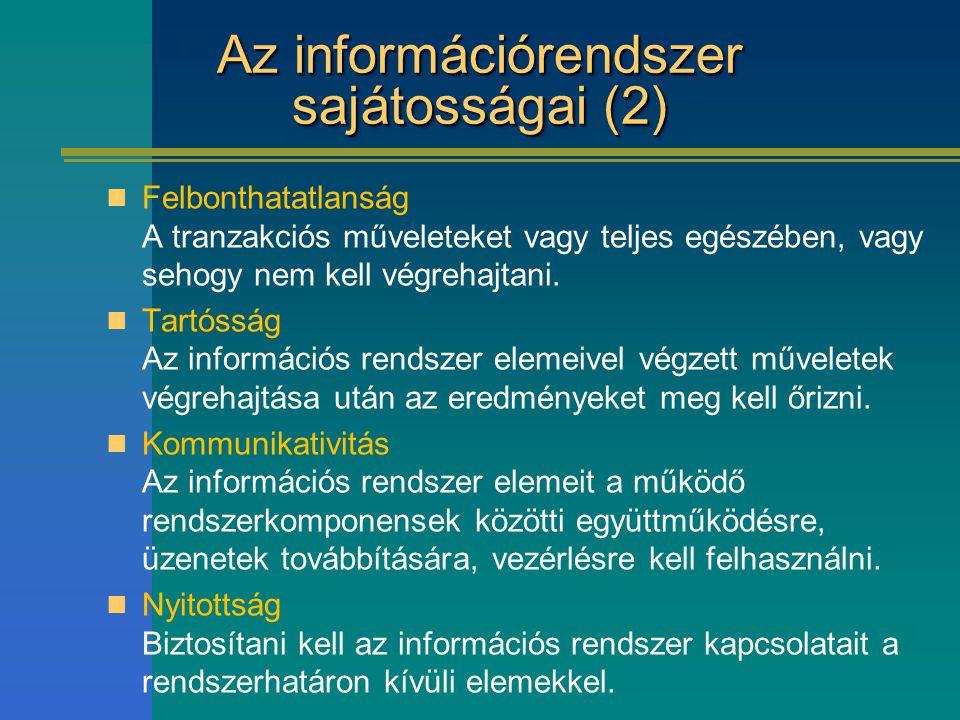 Az információrendszer sajátosságai (2)