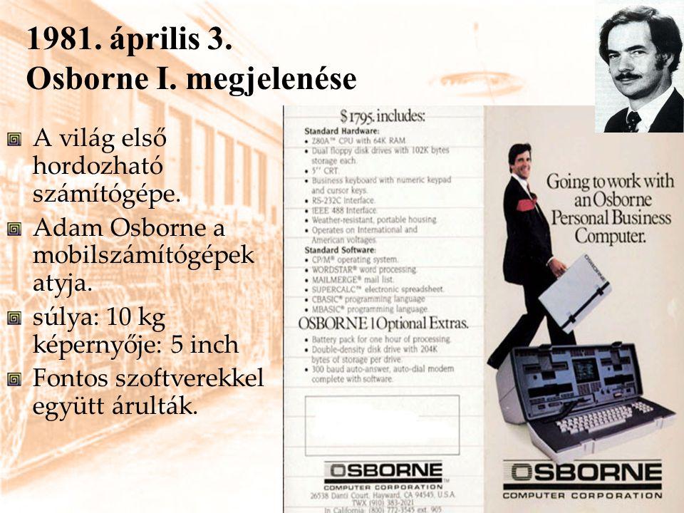 1981. április 3. Osborne I. megjelenése
