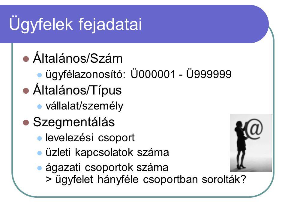 Ügyfelek fejadatai Általános/Szám Általános/Típus Szegmentálás
