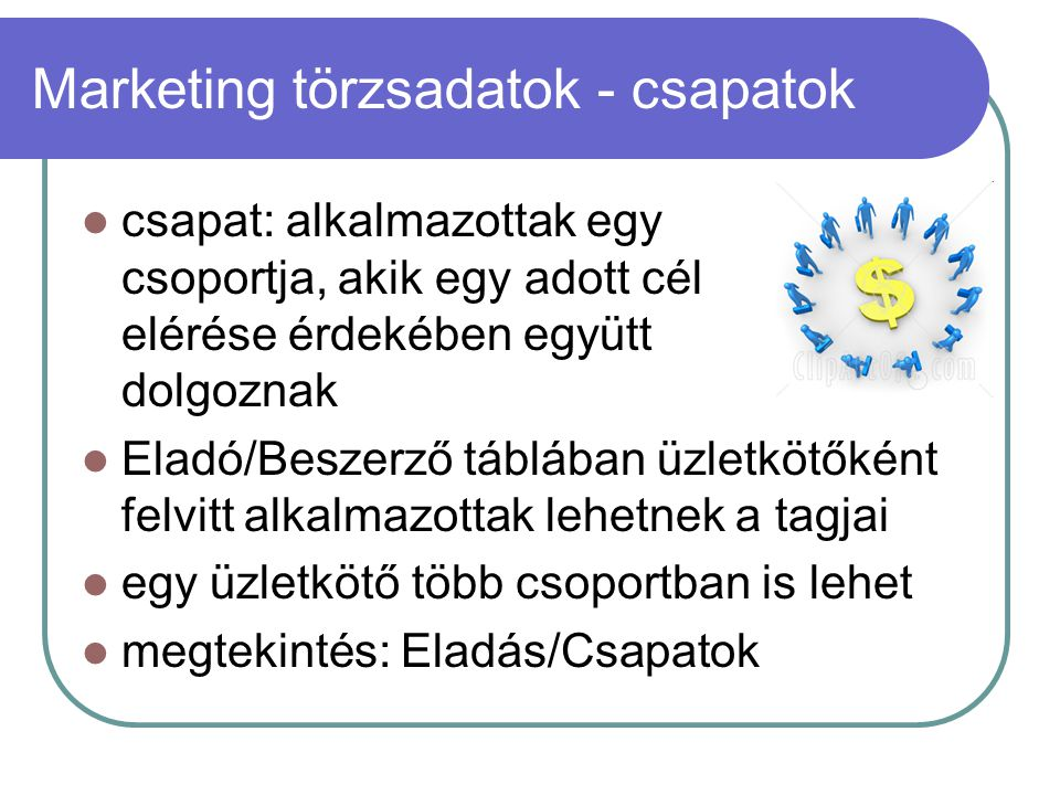 Marketing törzsadatok - csapatok