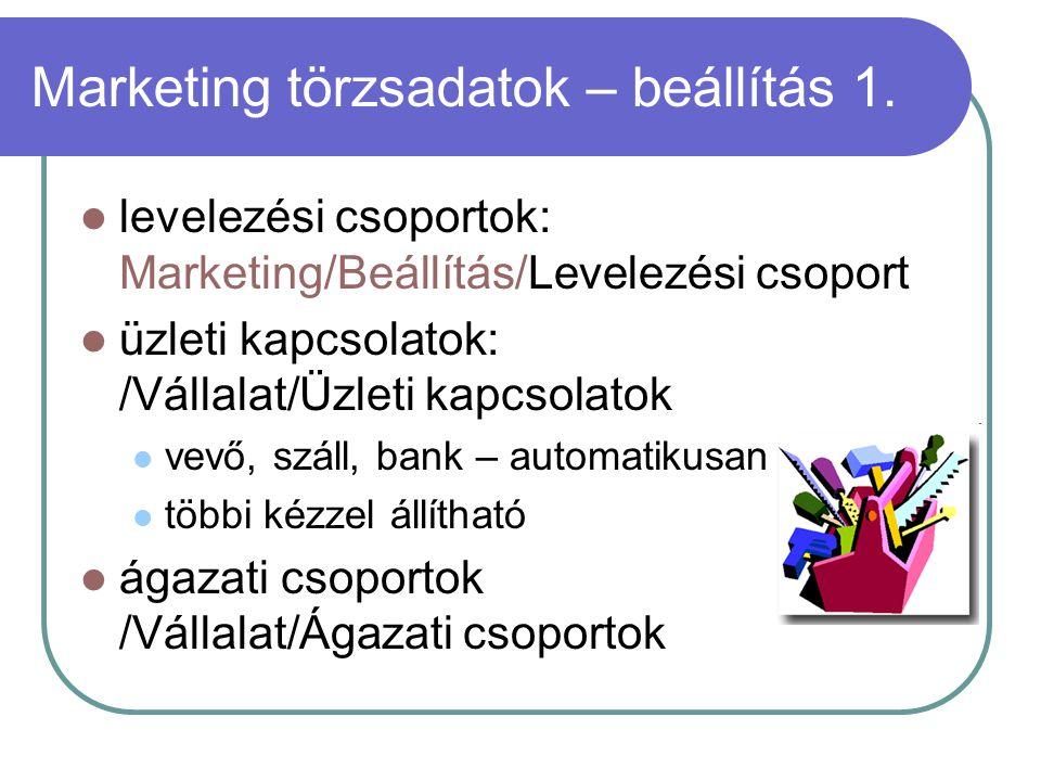 Marketing törzsadatok – beállítás 1.