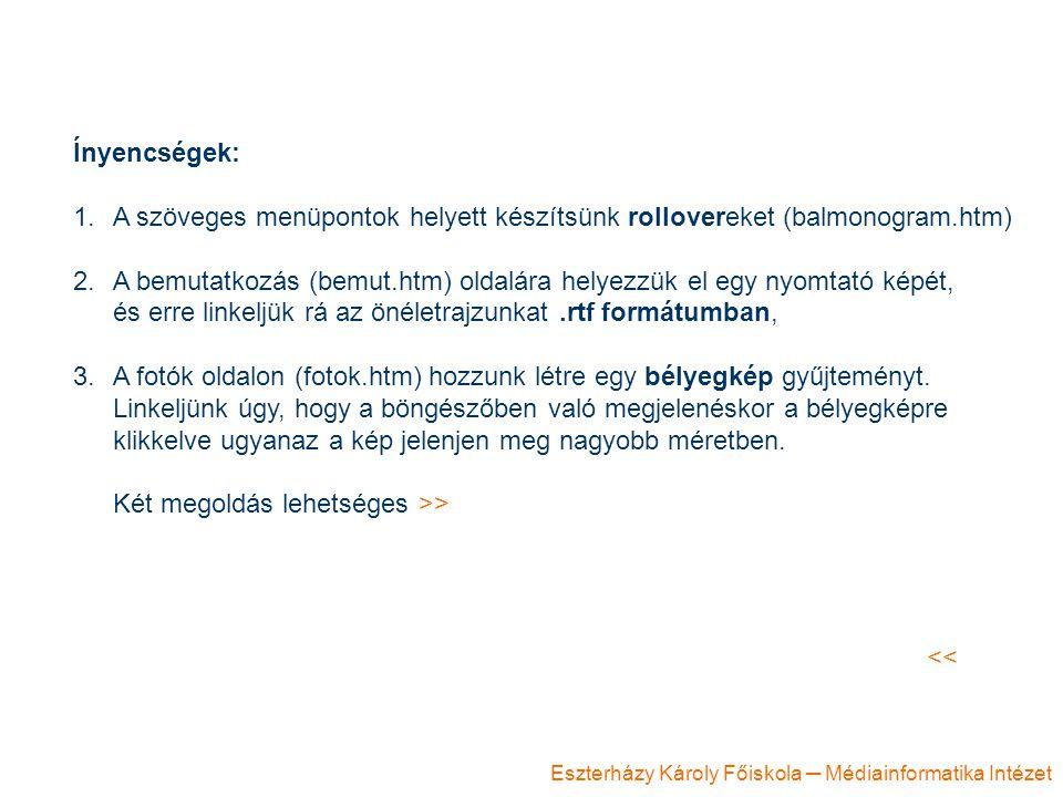 Ínyencségek: A szöveges menüpontok helyett készítsünk rollovereket (balmonogram.htm)