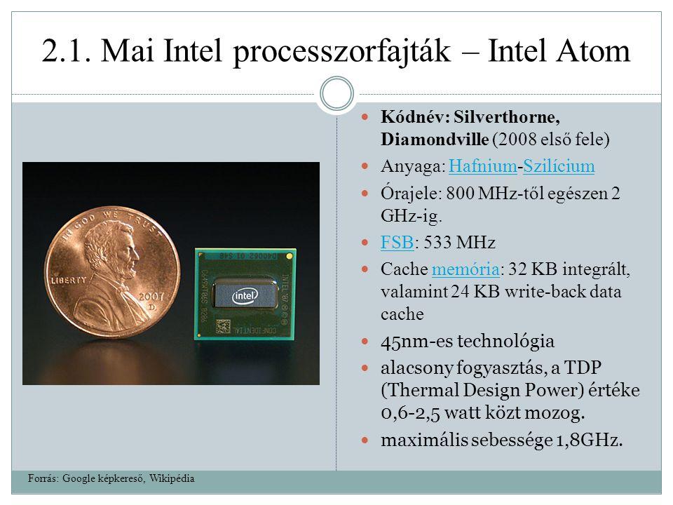2.1. Mai Intel processzorfajták – Intel Atom