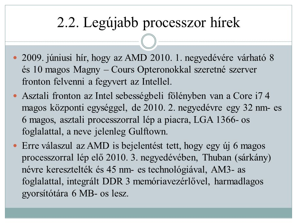 2.2. Legújabb processzor hírek