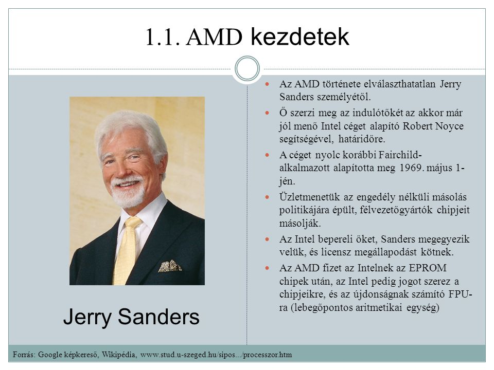 1.1. AMD kezdetek Jerry Sanders