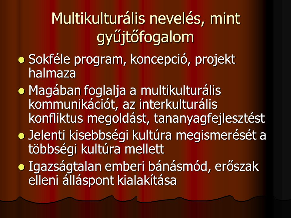 Multikulturális nevelés, mint gyűjtőfogalom