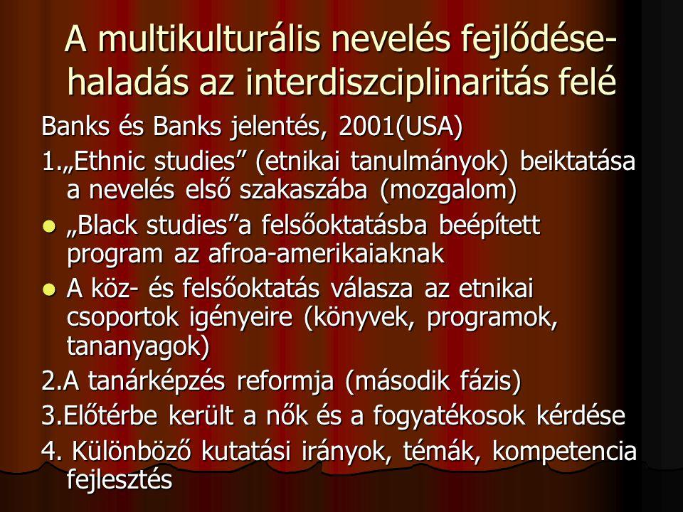 A multikulturális nevelés fejlődése- haladás az interdiszciplinaritás felé