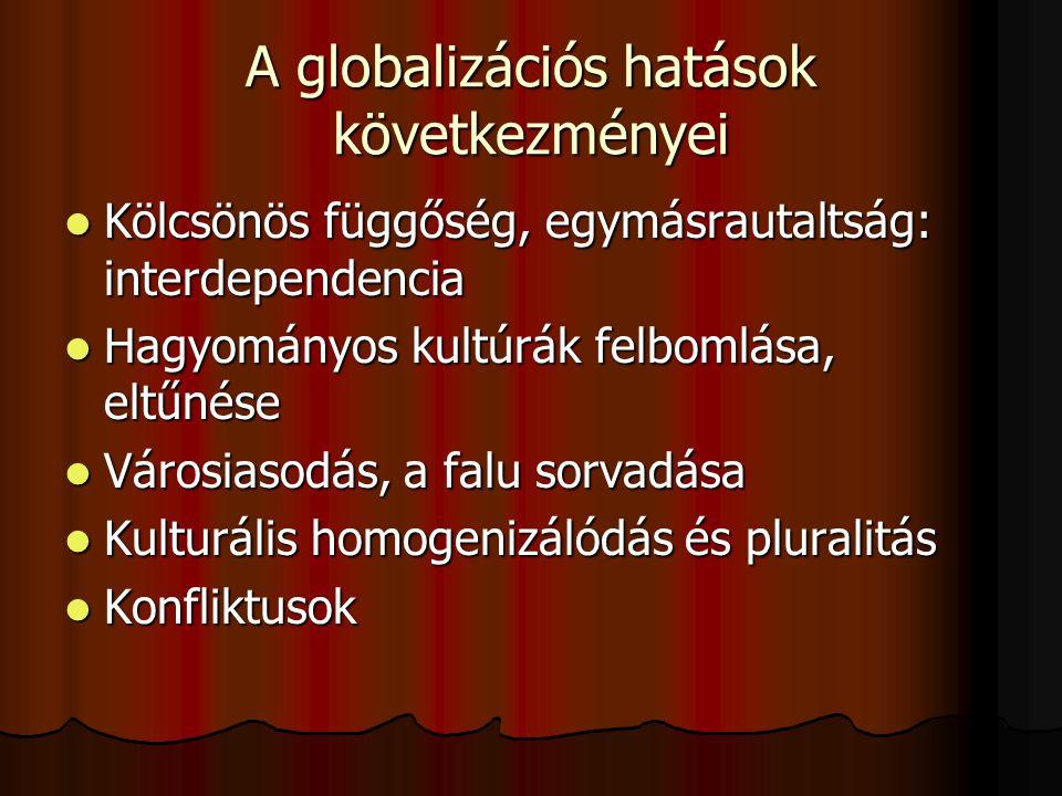 A globalizációs hatások következményei