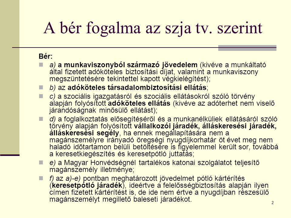 A bér fogalma az szja tv. szerint