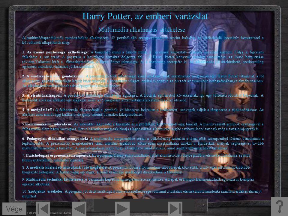 Harry Potter, az emberi varázslat