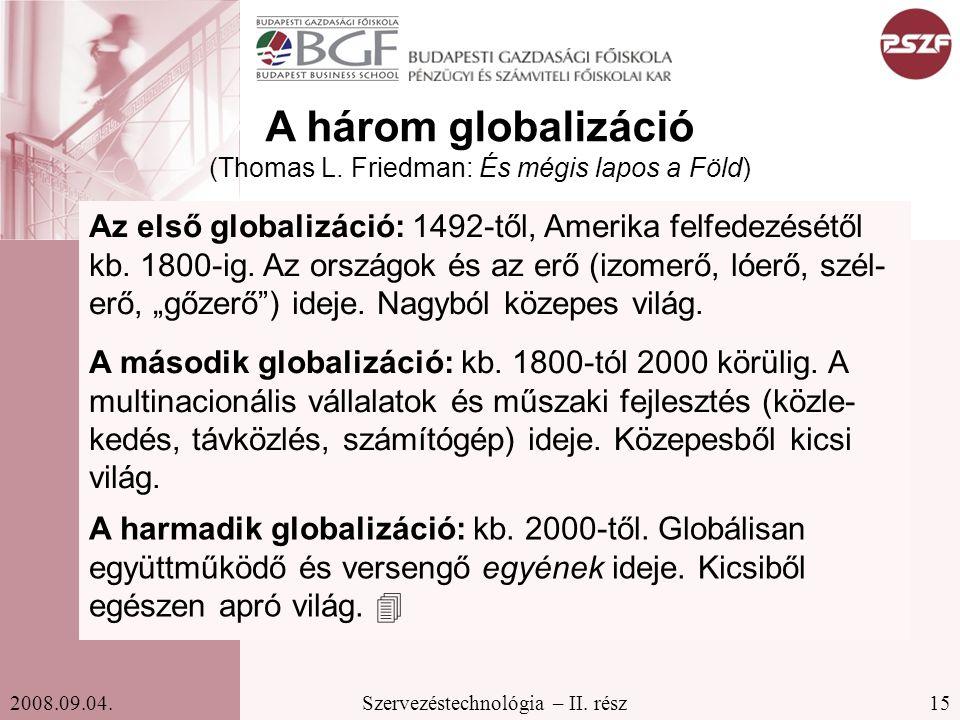 A három globalizáció (Thomas L. Friedman: És mégis lapos a Föld)