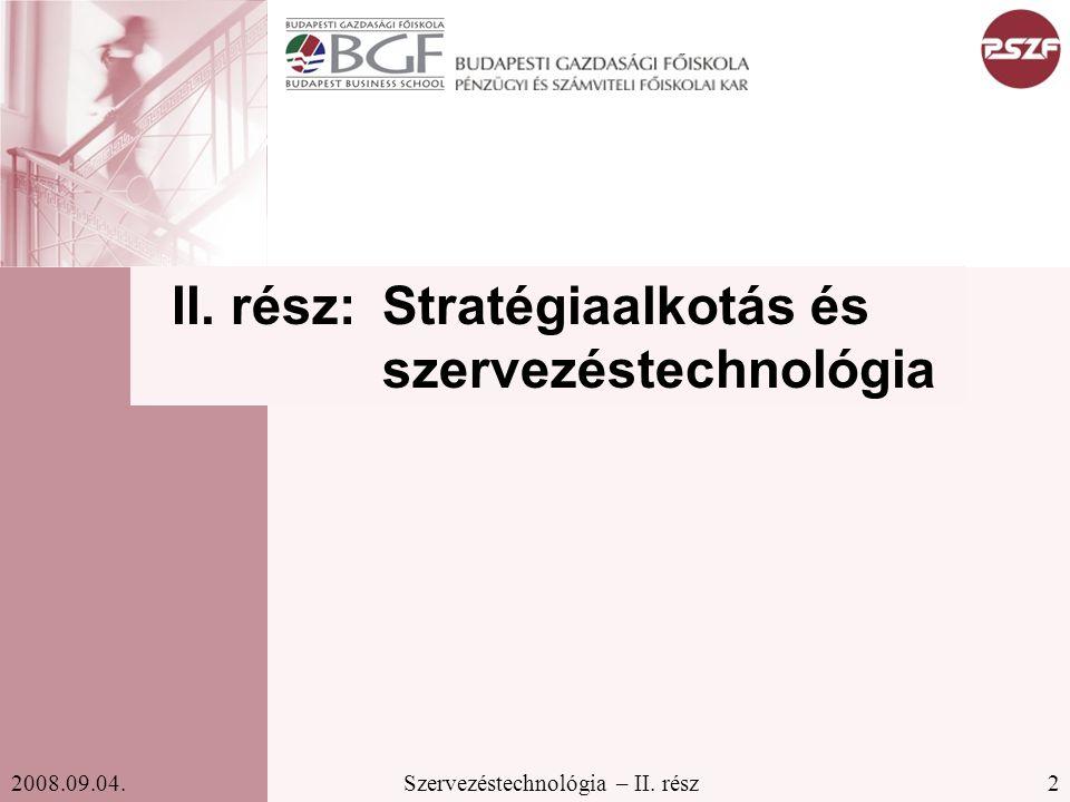 II. rész: Stratégiaalkotás és szervezéstechnológia