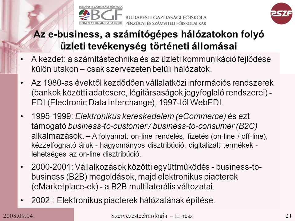 Az e-business, a számítógépes hálózatokon folyó üzleti tevékenység történeti állomásai