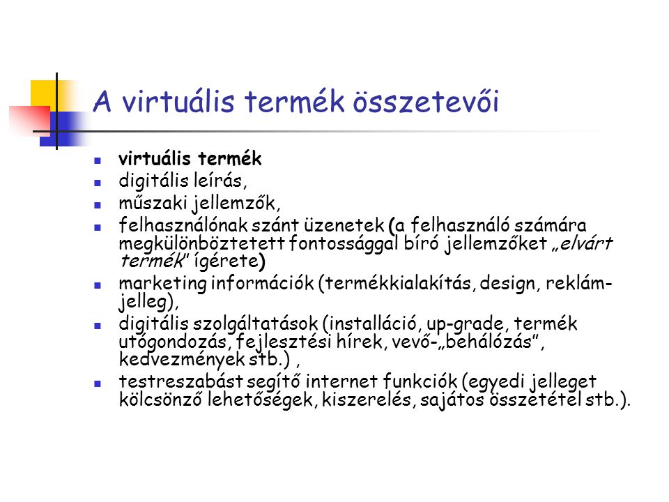 A virtuális termék összetevői