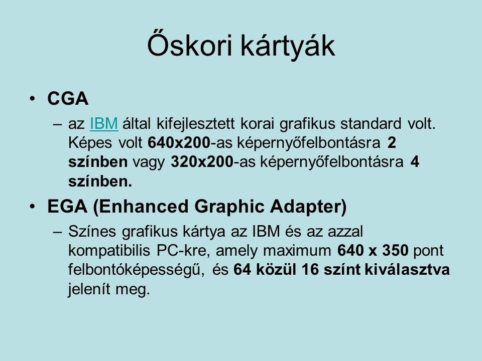 Őskori kártyák CGA EGA (Enhanced Graphic Adapter)