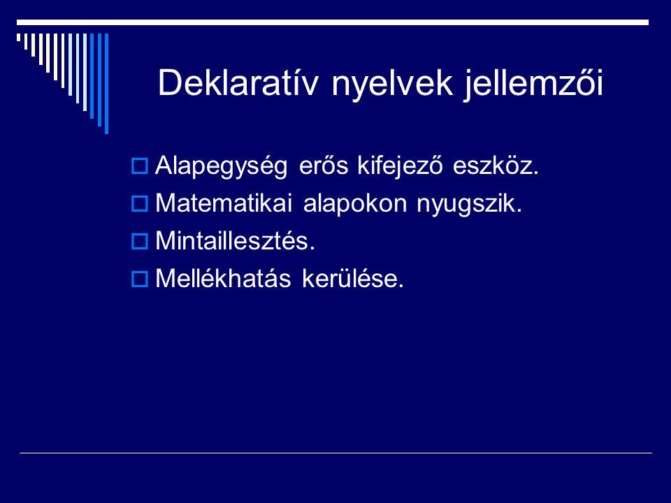 Deklaratív nyelvek jellemzői