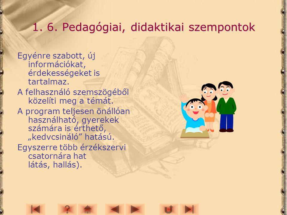 1. 6. Pedagógiai, didaktikai szempontok
