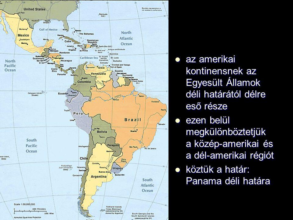 az amerikai kontinensnek az Egyesült Államok déli határától délre eső része