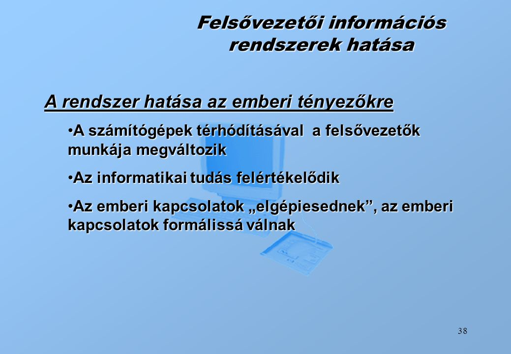 Felsővezetői információs rendszerek hatása