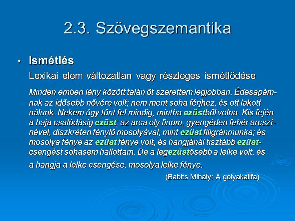 2.3. Szövegszemantika Ismétlés