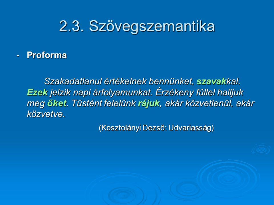 2.3. Szövegszemantika Proforma