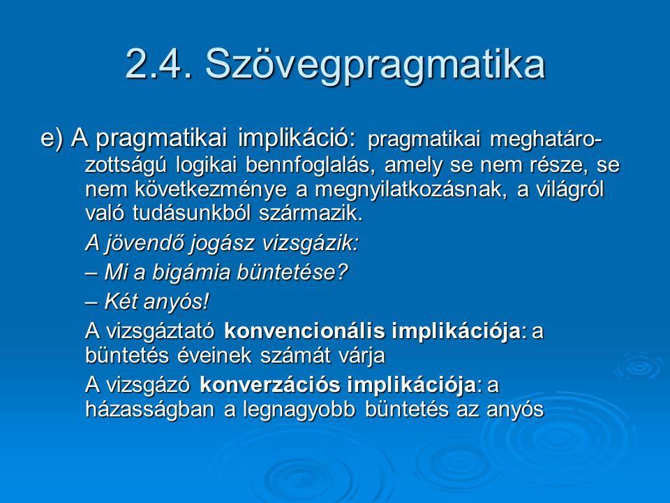 2.4. Szövegpragmatika