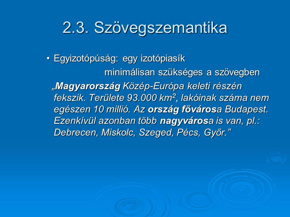 2.3. Szövegszemantika Egyizotópúság: egy izotópiasík