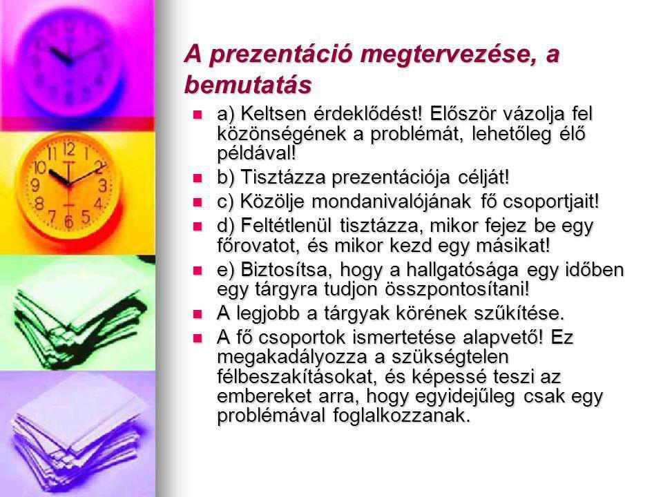 A prezentáció megtervezése, a bemutatás
